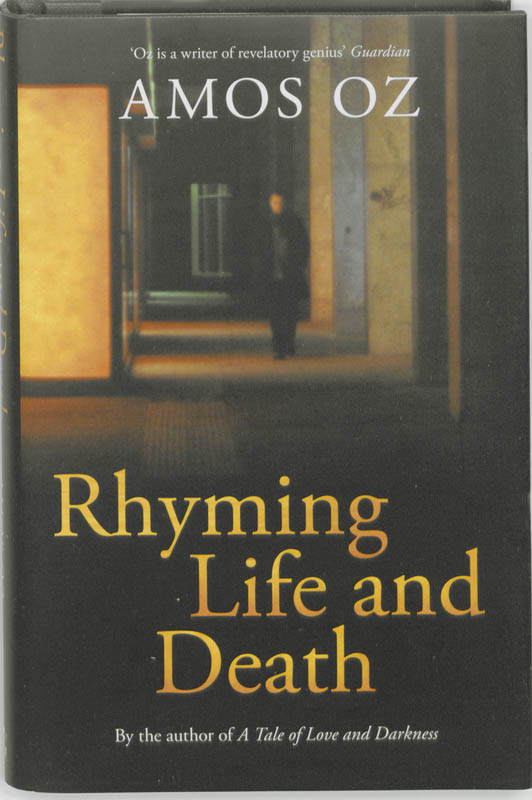 Rhyming Life and Death - Amos Oz