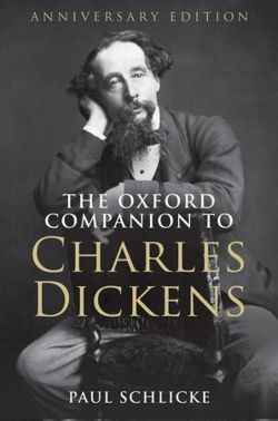 The Oxford Companion to Charles Dickens: Anniversary edition