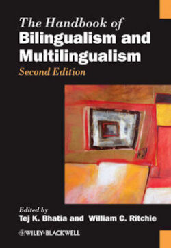 The Handbook of Bilingualism and Multilingualism (Blackwell Handbooks in Linguistics)