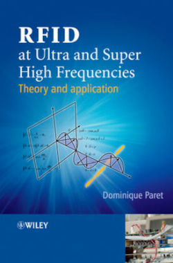 RFID at Ultra and Super High Frequencies