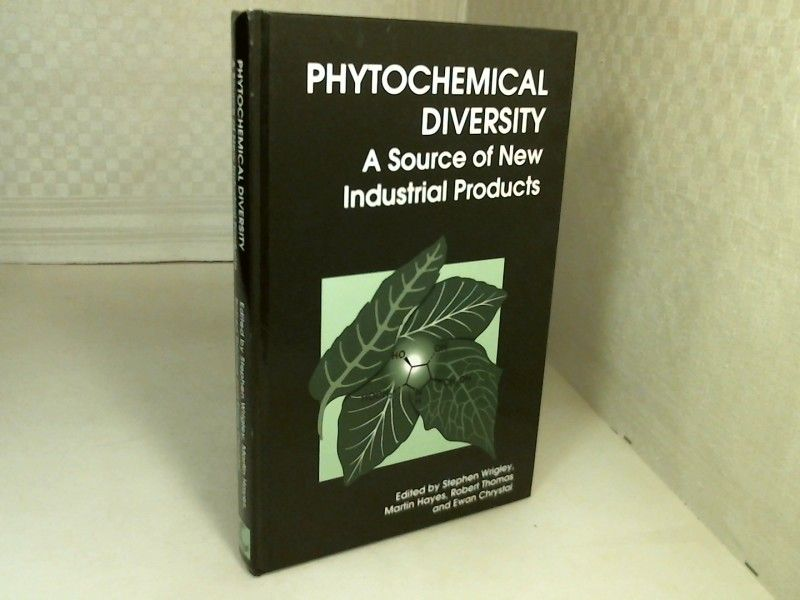Phytochemical Diversity. A Source of New Industrial Products. - Wrighley, S., Hayes, M., Thomas, R., Chrystal, E. (Editors).