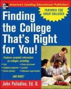 Finding the College That's Right for You! - Palladino, John