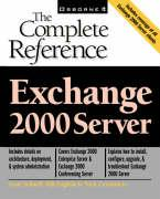 Exchange 2000 Server: The Complete Reference