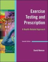 Exercise Testing and Prescription: A Health-Related Approach - Nieman, David C.