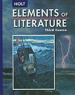 Holt Elements of Literature, Third Course Grade 9