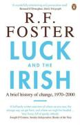 Luck and the Irish: A Brief History of Change, C. 1970-2000