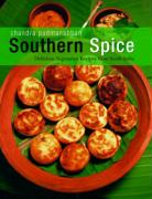 Southern Spice: Delicious Vegetarian Recipes from South India. Chandra Padmanabhan