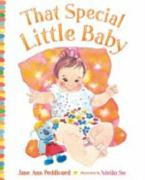 That Special Little Baby - Peddicord, Jane Ann