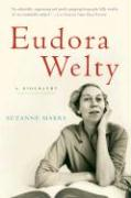 Eudora Welty: A Biography