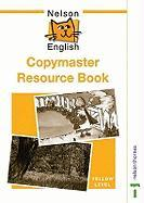 Nelson English: Yellow Copymaster Resource Book