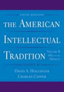 The American Intellectual Tradition: 1865 to the Present