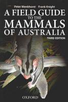 A Field Guide to Mammals of Australia