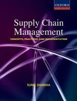 Supply Chain Management: Concepts, Practices, and Implementation