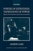 Powers of Expression, Expressions of Power: Speech Presentation and Latin Literature