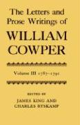 The Letters and Prose Writings of William Cowper: 1787-1791
