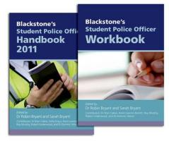 Blackstone's Student Police Officer Handbook & Workbook Pack 2011