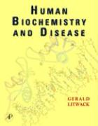 Human Biochemistry and Disease - Litwack, Gerald