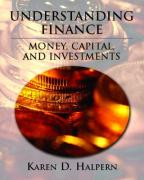 Understanding Finance: Money, Capital, and Investments - Halpern, Karen D.
