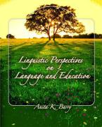 Linguistic Perspectives on Language and Education - Barry, Anita K.