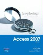 Exploring Microsoft Office Access 2007,  Volume 1 (v. 1)
