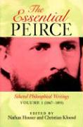 The Essential Peirce, Volume 1: Selected Philosophical Writings' (1867--1893)