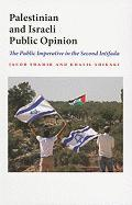 Palestinian and Israeli Public Opinion