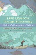Life Lessons Through Storytelling: Children's Exploration of Ethics