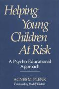 Helping Young Children at Risk: A Psycho-Educational Approach