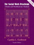 The Social Work Practicum: A Guide and Workbook for Students - Garthwait, Cynthia L.