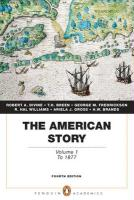 The American Story, Volume 1: To 1877