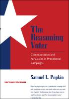 The Reasoning Voter: Communication and Persuasion in Presidential Campaigns