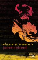 Why Music Moves Us