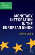 Monetary Integration in the European Uni - Chang, Michele