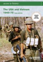 The USA and Vietnam 1945 - 75