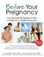 Before Your Pregnancy: A 90-Day Guide for Couples on How to Prepare for a Healthy Conception