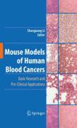 Mouse Models of Human Blood Cancers
