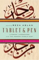 Tablet & Pen: Literary Landscapes from the Modern Middle East