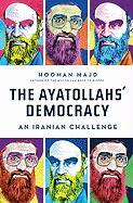 The Ayatollah's Democracy