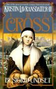 The Cross: Kristin Lavransdatter, Vol. 3