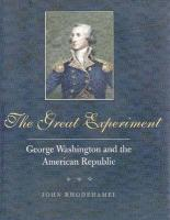 The Great Experiment: George Washington and the American Republic