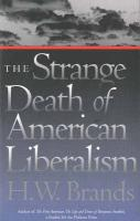 The Strange Death of American Liberalism