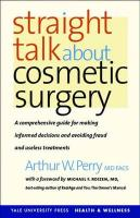 Straight Talk about Cosmetic Surgery