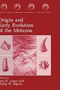Origin and Early Evolution of the Metazoa (Topics in Geobiology)