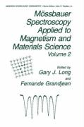 Mössbauer Spectroscopy Applied to Magnetism and Materials Science Volume 2