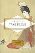 Three Hundred Tang Poems (Everyman's Library Pocket Poets)