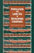 Population and Land Use in Developing Countries: Report of a Workshop - Committee on Population; National Research Council; National Research Council Commission