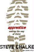 Apprentice: Walking the Way of Christ - Chalke, Steve