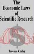 Economic Laws of Scientific Research - Kealey, Terence