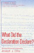 What Did the Declaration Declare?
