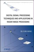 Digital Signal Processing Techniques and Applications in Radar Image Processing